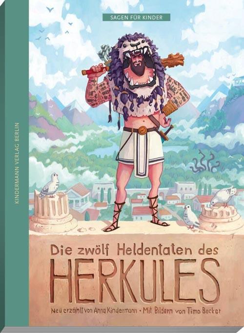 Anna Kindermann, Die zwölf Heldentaten des Herkules