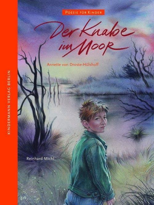 Annette von Droste-Hülshoff, Der Knabe im Moor