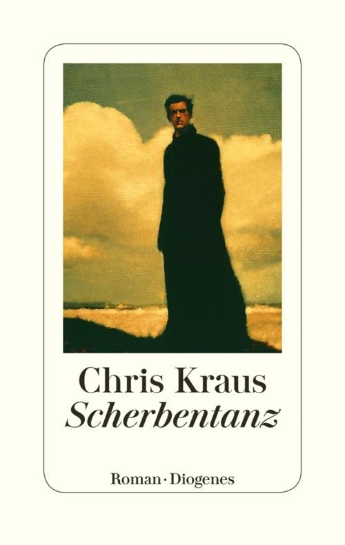 Chris Kraus, Scherbentanz