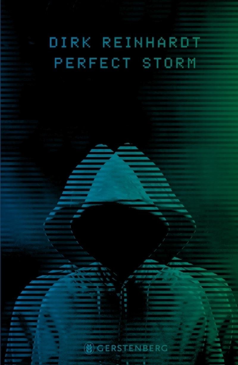 Dirk Reinhardt, Perfect Storm.