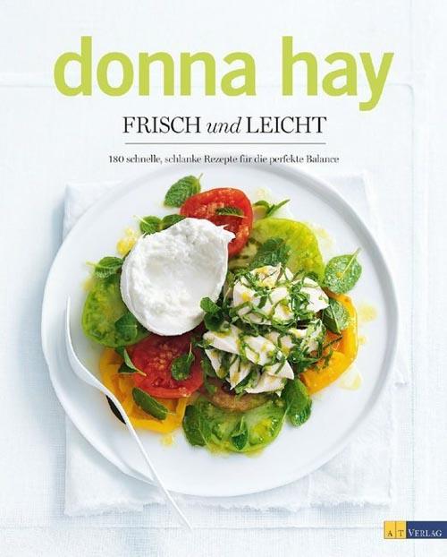 Donna Hay, Frisch und leicht