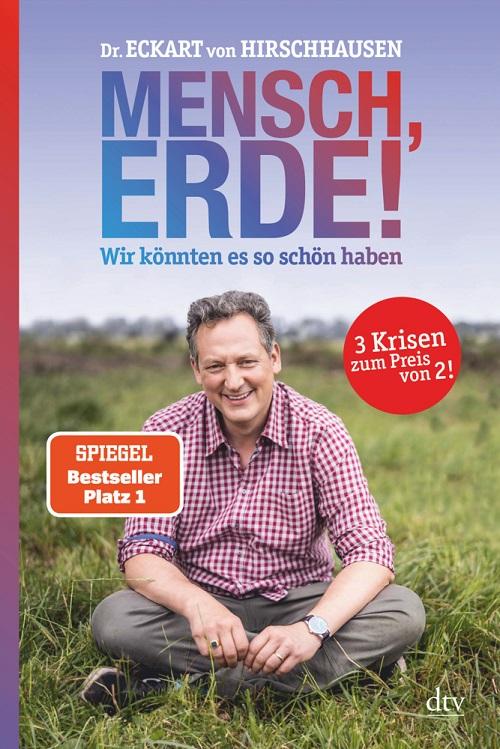 Eckart von Hirschhausen, Mensch Erde!