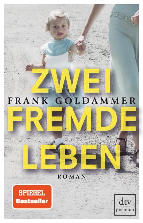Frank Goldammer, Zwei fremde Leben