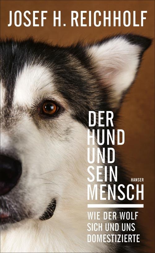 Josef H. Reichholf, Der Hund und sein Mensch
