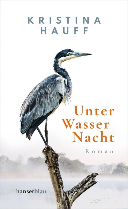 Kristina Hauff, Unter Wasser Nacht