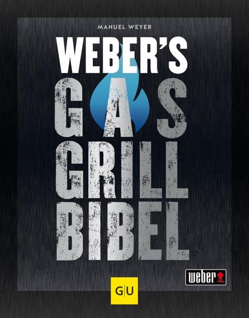 Manuel Weyer, Weber's Gasgrillbibel
