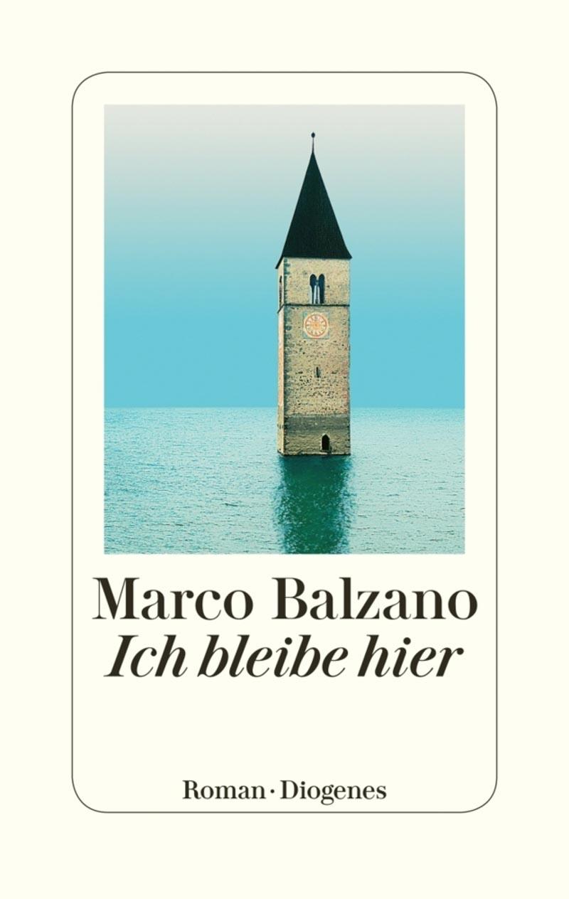 Marco Balzano, Ich bleibe hier
