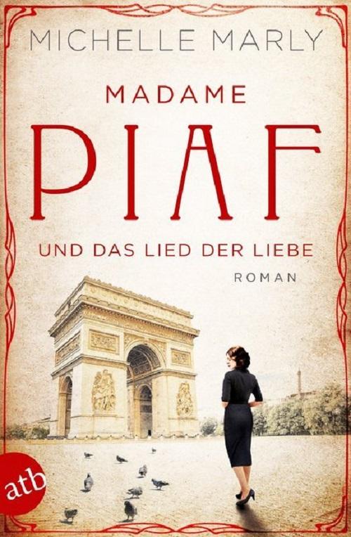 Michelle Marly, Madame Piaf und das Lied der Liebe