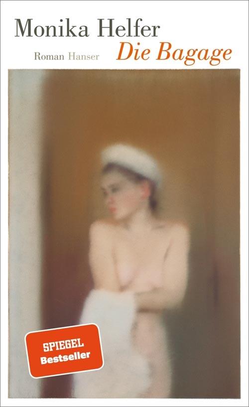 Monika Helfer, Die Bagage