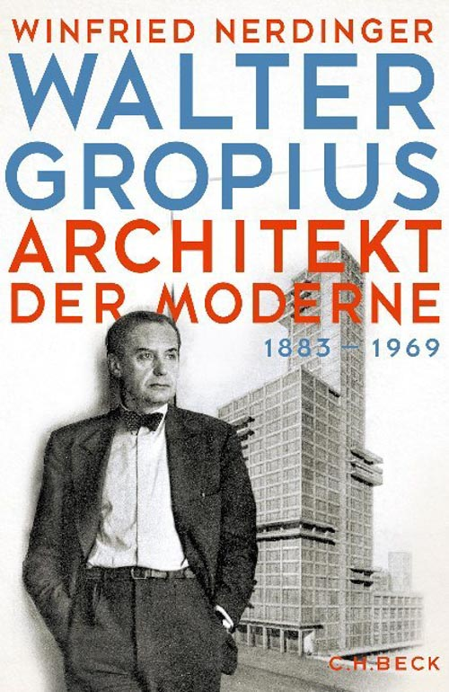 Nerdinger Winfried, Walter Gropius
