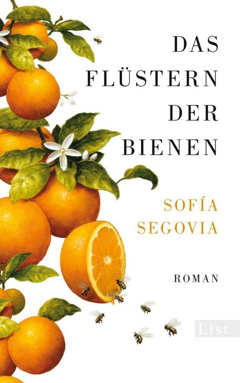 Sofia Segovia, Das Flüstern der Bienen