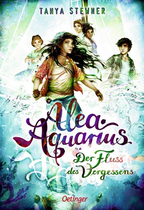 Tanya Stewner, Alea Aquarius - Der Fluss des Vergessens