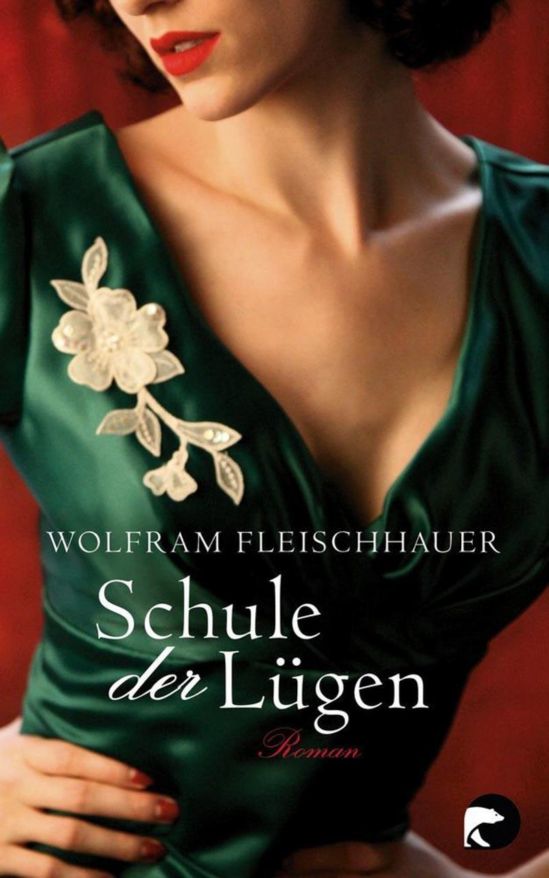 Wolfram Fleischhauer, Schule der Lügen