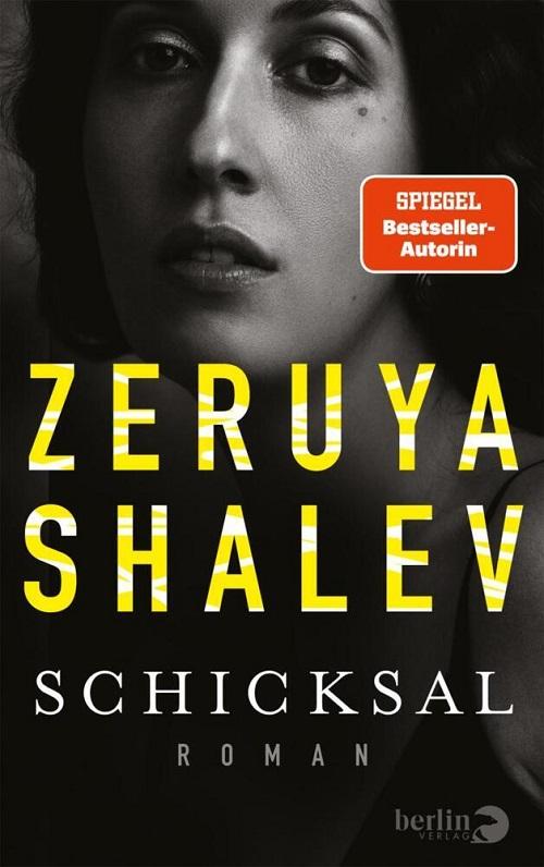 Zeruya Shalev, Schicksal